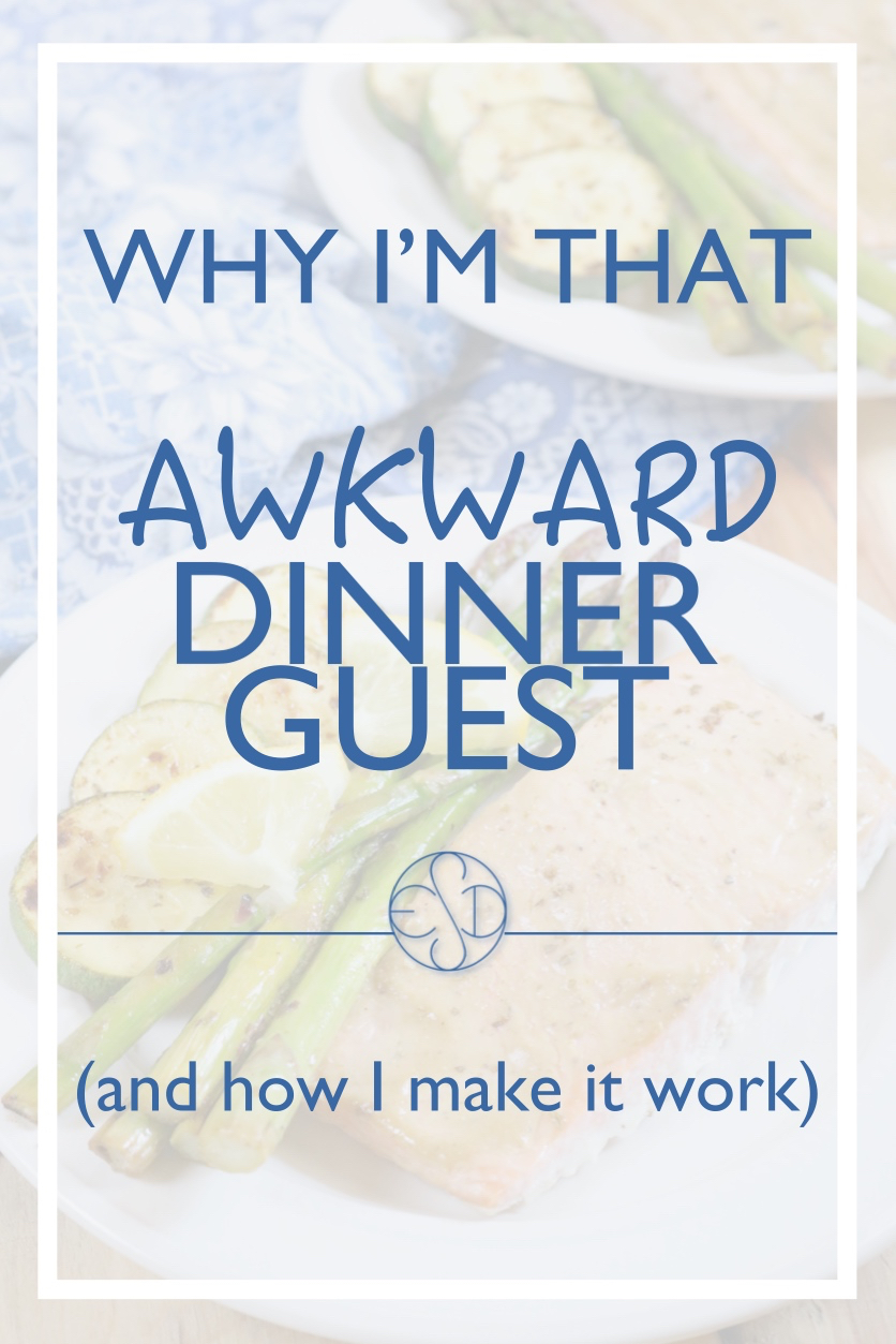 Why i 39 m that awkward dinner guest and how i make it work for Something delicious to eat for dinner